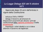 la legge delega 825 del 9 ottobre 1971