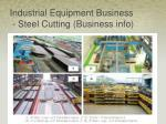 industrial equipment business steel cutting business info