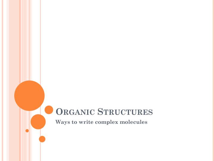 organic structures n.