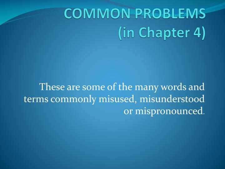 common problems in chapter 4 n.