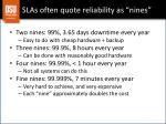slas often quote reliability as nines