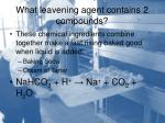what leavening agent contains 2 compounds