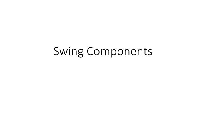 swing components n.
