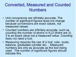 converted measured and counted numbers
