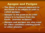 apogee and perigee