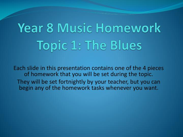 year 8 music homework topic 1 the blues n.