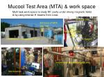 mucool test area mta work space