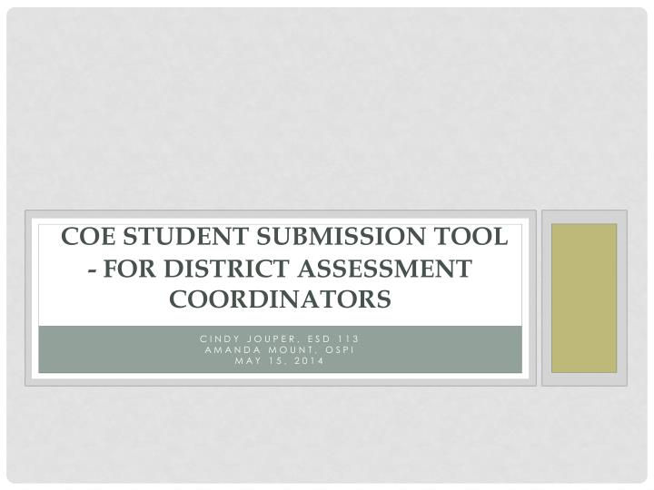 coe student submission tool for district assessment coordinators n.