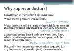 why superconductors