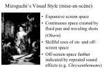 mizoguchi s visual style mise en sc ne