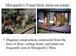 mizoguchi s visual style mise en sc ne12