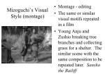 mizoguchi s visual style montage3