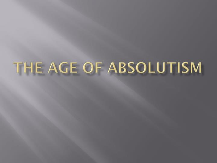 the age of absolutism n.