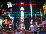 pour times square