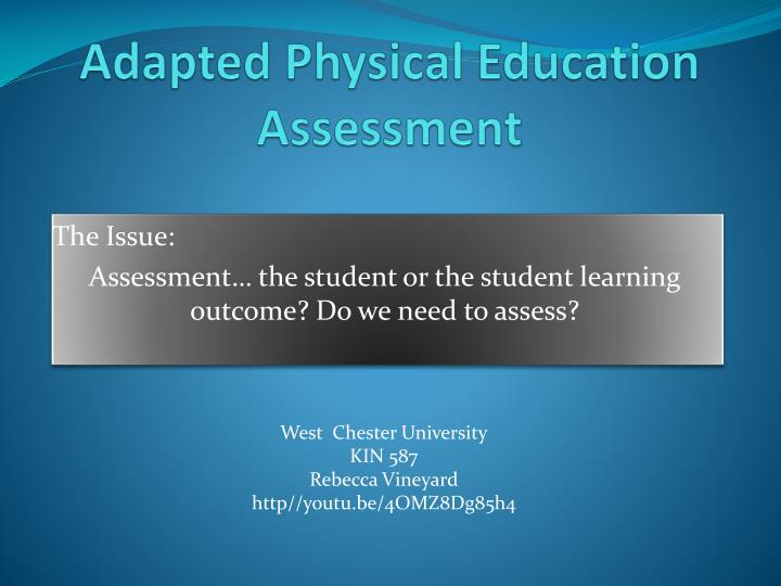 adapted physical education assessment n.