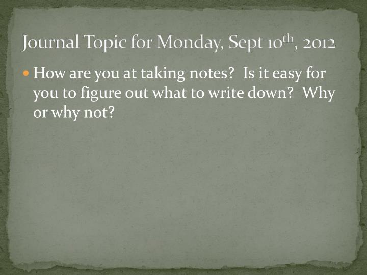 journal topic for monday sept 10 th 2012 n.