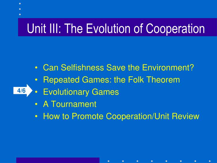 unit iii the evolution of cooperation n.