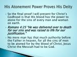 his atonement power proves his deity