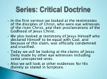 series critical doctrine