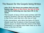 the reason for the gospels being written