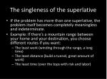 the singleness of the superlative