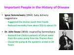 important people in the history of disease