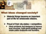 what ideas changed society