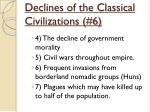 declines of the classical civilizations 61