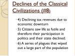 declines of the classical civilizations 81