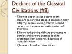 declines of the classical civilizations 82