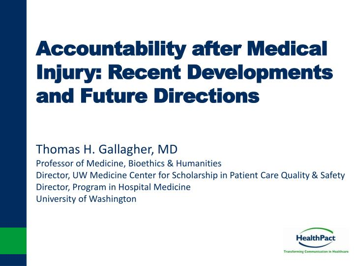 accountability after medical injury recent developments and future directions n.