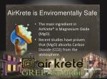 airkrete is enviromentally safe