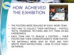 how achieved the exhibition