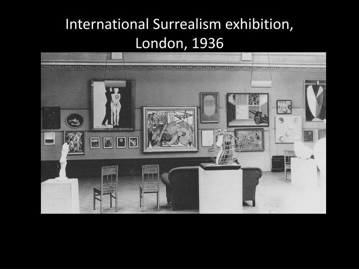 International Surrealism exhibition,