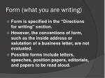 form what you are writing