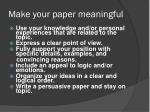 make your paper meaningful