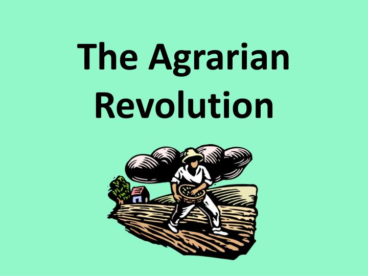 the agrarian revolution n.