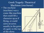 greek tragedy theatrical machines mechanai1
