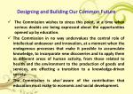 designing and building o ur common f uture