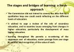 the stages and bridges of learning a fresh approach