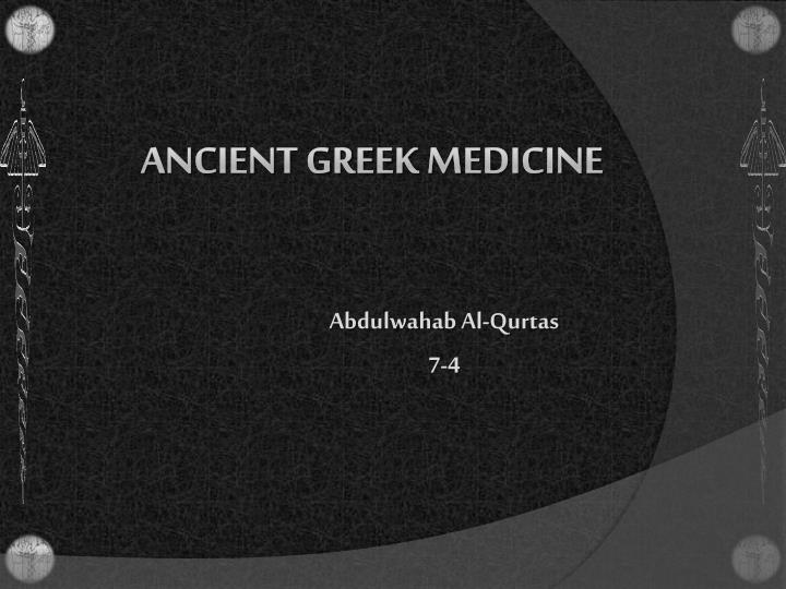 an introduction to the greek contribution to the development of medicine Versalius'/harvey's contribution to medicine - versalius '/harvey in medicine is galen, a greek are measurements and development introduction.