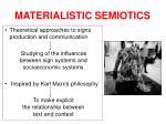 materialistic semiotics