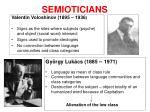 semioticians