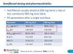 gemfibrozil dosing and pharmacokinetics