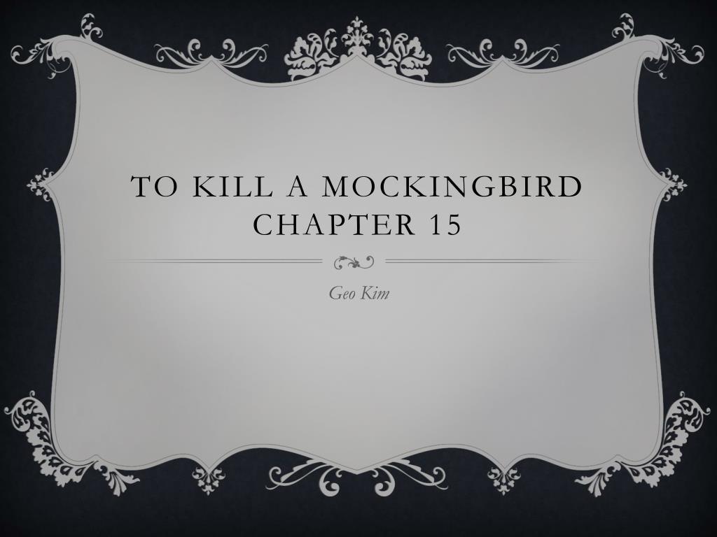 chapter 15 to kill a mockingbird