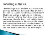 focusing a thesis