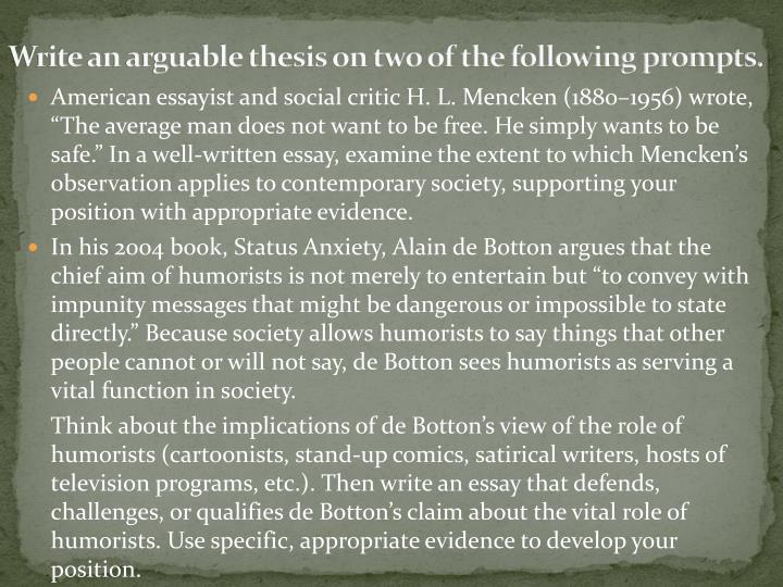 write an arguable thesis on two of the following prompts n.