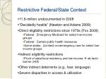 restrictive federal state context