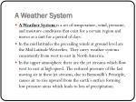a weather system