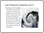low pressure systems con t